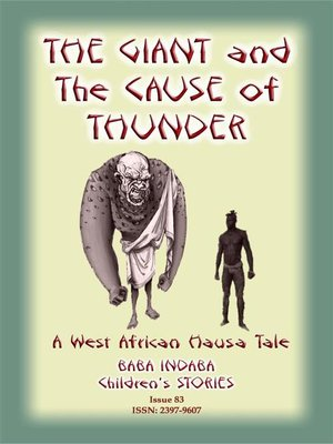 cover image of THE GIANT AND THE CAUSE OF THUNDER--A West African Hausa tale